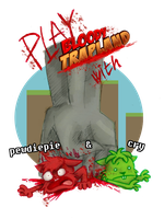 Play Bloody trapland with Pewdiepie and Cry! :) by ScribbleNetty