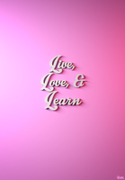 Live, Love, and Learn by reynante