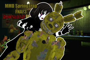 [MMD FNAF3] SpringTrap DOWNLOAD by NanaSui