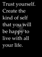 Trust Yourself To Be Happy With Your Life by Masterstshirts