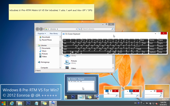 Windows 8 Pre-RTM Metro VS For Windows 7 by Eorxroa