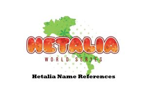 Hetalia Name References by Musicofmidnight