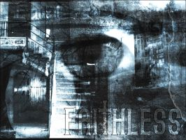Faithless Thing by metabolichate