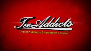 Tee-Addicts Wallpaper by motion-attack