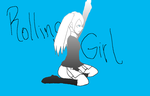 Rolling Girl by The-Rolling-Girl