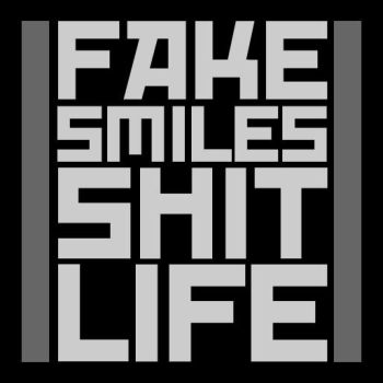 fake smiles, shit life.. by SoKaRCa