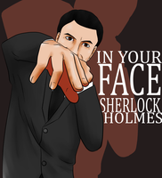 Request: Moriarty's in your face by lerysakon