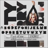 Katy perry part of me   Font by StillPhantom