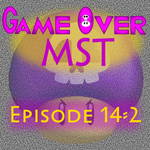G.O. MST - Episode 14-2 by supercomputer276