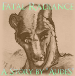 Fatal Radiance - Chapter 14 by AudeS