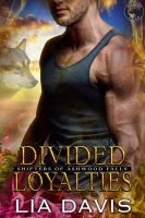 DIVIDED LOYALTIES by scottcarpenter