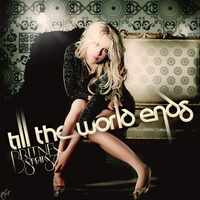 Britney - Till The World Ends by jonatasciccone