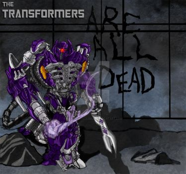 TF3 TransFormers Are All Dead by ConstantScribbles