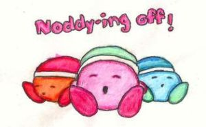 Noddy-ing Off! by citreneowl