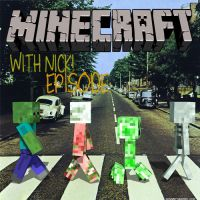 PlayWithNiz, Minecraft with Nick by StealthCannibal