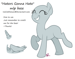 Haters Gonna Hate Pony Base by IceCatDemon