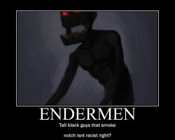 Endermen motivational poster by 1hybridkid