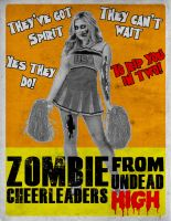 Zombie Cheerleaders Poster by thechosenone12