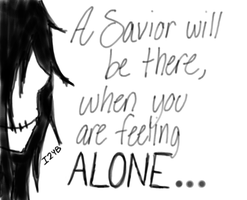 When you are feeling ALONE... by IILL2TIINGYOUBIITCH