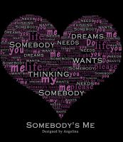 Somebody's Me by lina82