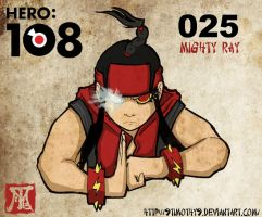 Hero108 - Mighty Ray025 by 9Timothy9