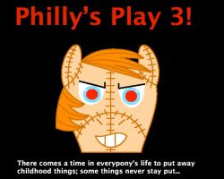 Philly's Play 3: Cover. by creepypastajack