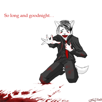 So long and goodnight by Touji