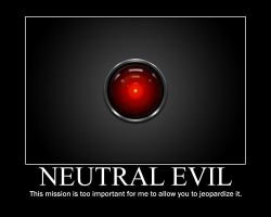 Neutral Evil HAL 9000 by 4thehorde