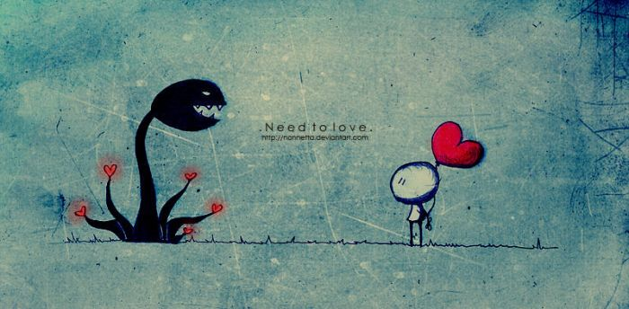 .Need to love. by Nonnetta