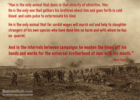 Mark Twain on War and Hypocrisy.. by rationalhub