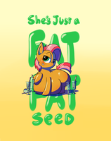 Fat babs seed by secretgoombaman12345