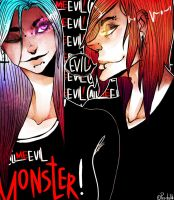 Call Me Evil Monster by NightGH0st