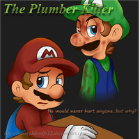 Mario n Luigi: The Plumber killer by MariobrosYaoiFan12