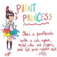 PAINT PRINCESS: OC by RAINBOWGUMDROP