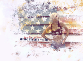 american wild by fuckingPOISON