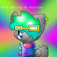 Stop hating on furries by ChibiDogTheCute
