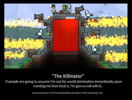 The Killinator Is Born. Terraria Players. by LittlewriterLink