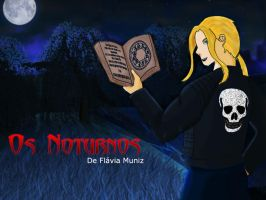 Os noturnos by magrozo
