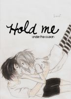 Hold me... by Locust-713