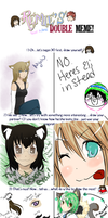 Remies Double Meme with AyaOtaku OuO by muffin-tart
