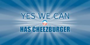 Yes We Can Has Cheezburger by exoreleonis