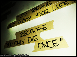 You Only Die Once by massiskate