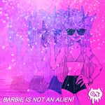 BARBIE IS NOT AN ALIEN! by catsparkles