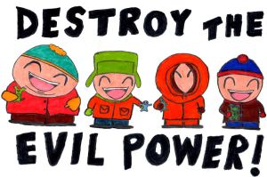 DESTROY THE EVIL POWER by DumpsterKid