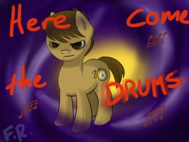 Here come the Drums by Faulty-Roze