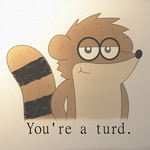 Regular Show: You're a Turd by TheWTFage