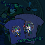 Welovefine: legend of...taskmaster? by AstroZerk