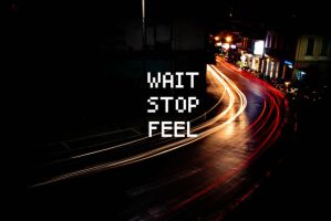 wait stop feel by LNePrZ
