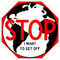 Stop (the Earth, I want to get off) Sign by MouseDenton