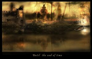 -Until the end of time- by st-frantic